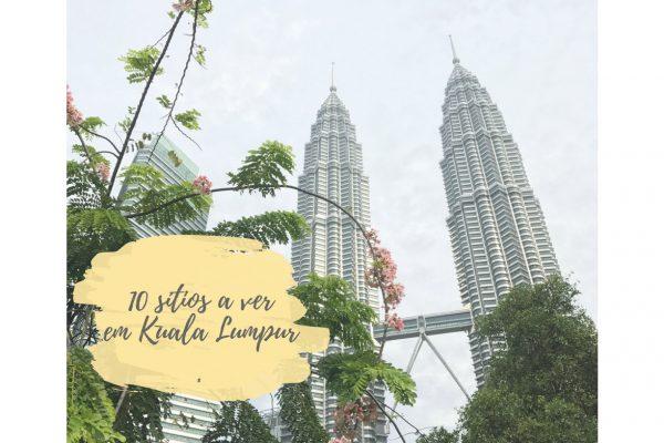 O que ver em Kuala Lumpur?